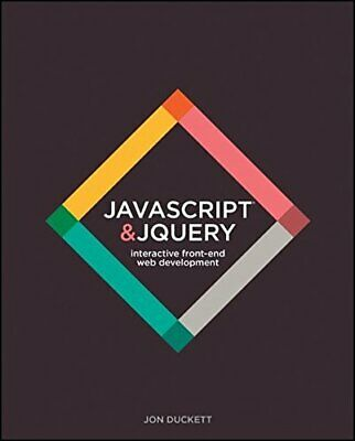 £15.99 • Buy JavaScript And JQuery: Interactive Front� End Web Development By Duckett, Jon