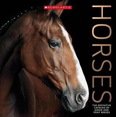 £27.99 • Buy Horses: The Definitive Catalog Of Horse And Pony Breeds By Scholastic Book The