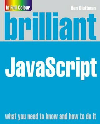 £6.49 • Buy Brilliant JavaScript By Bluttman, Ken Paperback Book The Cheap Fast Free Post