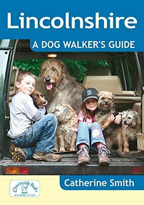 £9.46 • Buy Lincolnshire: A Dog Walker's Guide (Dog Walks) By Catherine Smith New Book