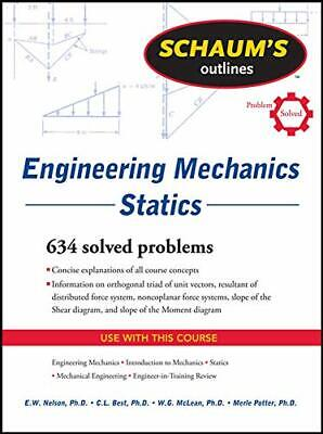 £20.49 • Buy Engineering Mechanics Statics (Schaum's Outlines) By E. Nelson New Book