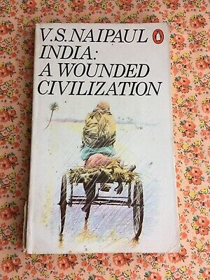 £2.75 • Buy Penguin Vintage Paperback Book India: A Wounded Civilization By V.S Naipaul