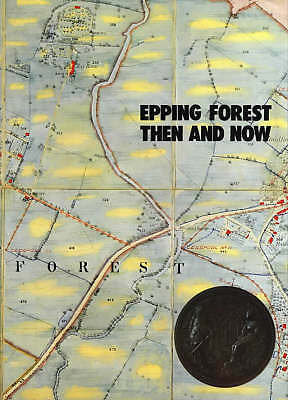 £79 • Buy Epping Forest Then And Now By Reginald L Fowkes (English) Hardcover Book As New