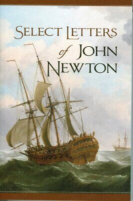 £7.49 • Buy Select Letters Of John Newton By Newton, John Book The Cheap Fast Free Post
