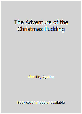 £6.48 • Buy The Adventure Of The Christmas Pudding By Christie, Agatha