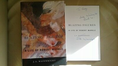 £12.99 • Buy Blazing Figures: A Life Of Robert Markle Signed By J.A. Wainwright (H/Back)
