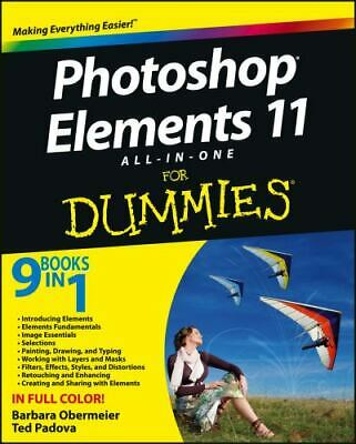 £3.47 • Buy Photoshop Elements 11 All-In-One For Dummies By Ted Padova; Barbara Obermeier