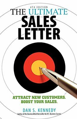 £10.34 • Buy The Ultimate Sales Letter: Attract New Customers. Boo By Dan S. Kennedy New Book