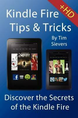 AU5.47 • Buy Kindle Fire Tips And Tricks By Tim Sievers
