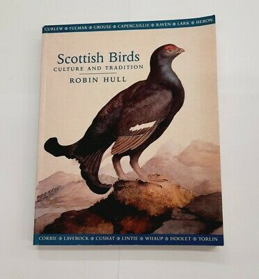 £10 • Buy Scottish Birds Culture And Tradition By Robin Hull 2001 Paperback