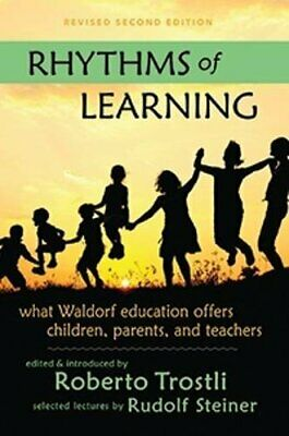 £28.79 • Buy Rhythms Of Learning: What Waldorf Education Offers Children Parents & Teachers (