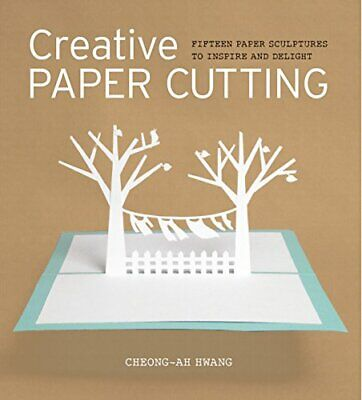 £13.72 • Buy Creative Paper Cutting By Cheong-Ah Hwang (Paperback 2013) New Book