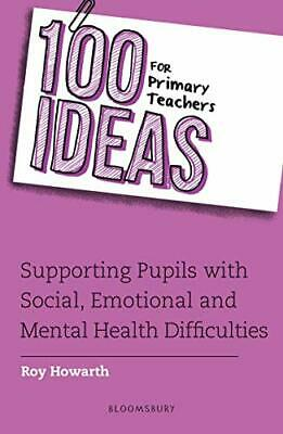 £15.42 • Buy 100 Ideas For Primary Teachers: Supporting Pupils With Social Emotional And Ment