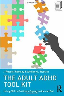 £31.81 • Buy The Adult ADHD Tool Kit: Using CBT To Facilitate Coping Inside And Out By J Russ