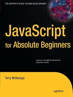 £10.99 • Buy JavaScript For Absolute Beginners By McNavage, Terry Paperback Book The Cheap