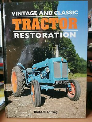 £19.50 • Buy Vintage And Classic Tractor Restoration Book Lofting, Richard Farming Tractors