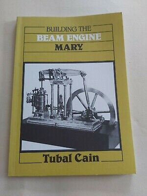 £16.99 • Buy Building The Beam Engine Mary By Tubal Cain 1981