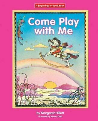 £7.20 • Buy Come Play With Me By Margaret Hillert