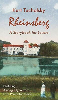 £9.38 • Buy Rheinsberg A Story Book For Lovers (Color Picture Edition) By Kurt Tucholsky (Ha