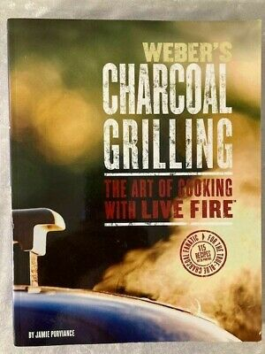 $ CDN9.44 • Buy Weber's Charcoal Grilling Cookbook By Jamie Purviance 256 Pgs Soft Cover