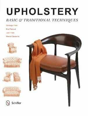 £10.18 • Buy Upholstery: Basic & Traditional Techniques, Furniture, Design, Art, Printed Book