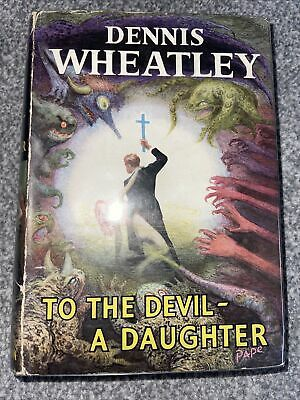 £9.99 • Buy To The Devil A Daughter By Dennis Wheatley Hardback 1st Edition 1953