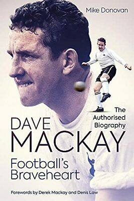 £16.88 • Buy Football's Braveheart: The Authorised Biography Of Dave By Mike Donovan New Book