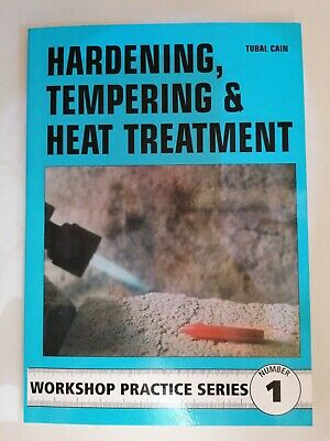 £4 • Buy Hardening, Tempering And Heat Treatment By Tubal Cain (Paperback, 1984)