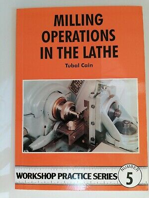 £4 • Buy Milling Operations In The Lathe By Tubal Cain (Paperback, 1984)