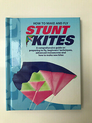 £8 • Buy Book, How To Make And Fly Stunt Kites, Hard Back