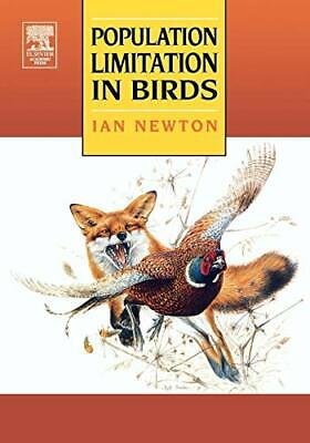 £69.41 • Buy Population Limitation In Birds By Newton, Ian Paperback Book The Cheap Fast Free