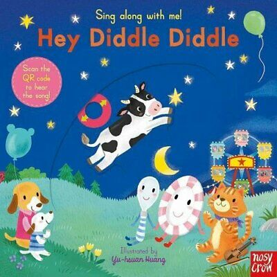 £4.49 • Buy Sing Along With Me! Hey Diddle Diddle By Yu-hsuan Huang Book The Cheap Fast Free