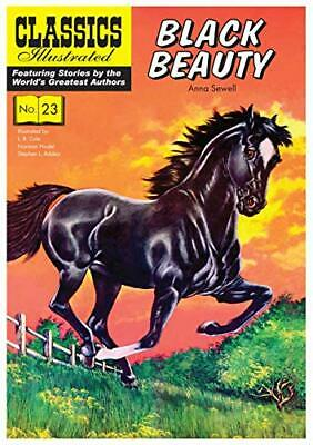 £4.49 • Buy Black Beauty: 23 (Classics Illustrated) By Sewell, Anna Paperback Book The Cheap