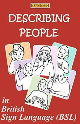 £8.99 • Buy DESCRIBING PEOPLE In British Sign Language (BSL) (LET'S SIGN B... By Smith, Cath