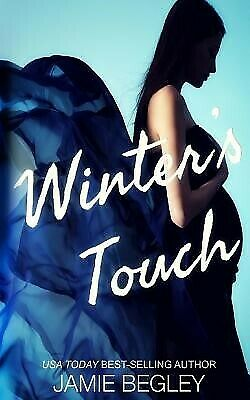 AU25.99 • Buy Winter's Touch By Begley, Jamie -Paperback