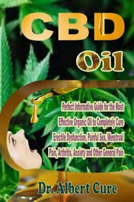 £3 • Buy CBD Oil : Perfect Informative Guide For The Most Effective Organic Oil To...