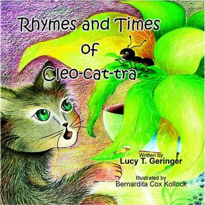 £8.54 • Buy Rhymes And Times Of Cleo-Cat-tra : Children, Education By Lucy T. Geringer