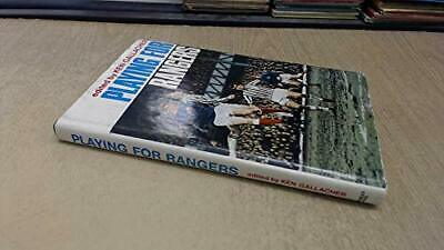 £17.99 • Buy Playing For Rangers By Ken GALLACHER Book The Cheap Fast Free Post