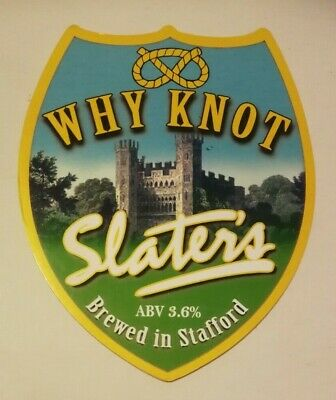 £1.40 • Buy SLATER'S Brewery WHY KNOT Real Ale Beer Pump Clip Badge Front Slaters