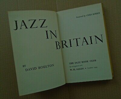 £4 • Buy Jazz In Britain 'foreword By Chris Barber' HB The Jazz Book Club 1959
