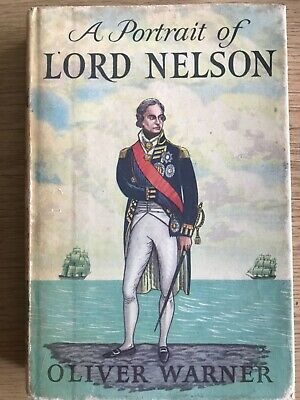 £2 • Buy A Portrait Of Lord Nelson. Oliver Warner. Reprint Society 1959