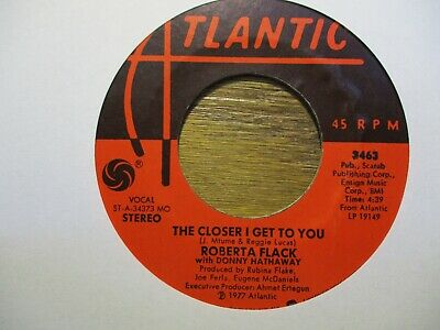 £1.45 • Buy Roberta Flack With Donny Hathaway  The Closer I Get To You  45 Rpm
