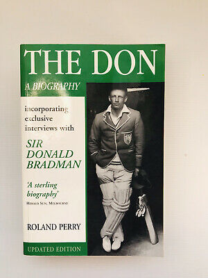 AU24.95 • Buy The Don : A Biography Incorporating Exclusive Interviews By Roland Perry
