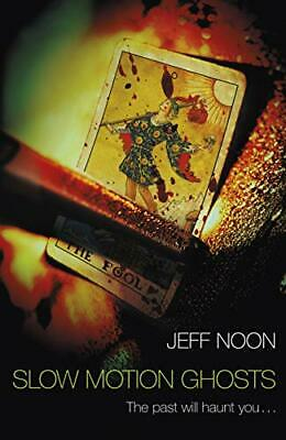 £13.99 • Buy Slow Motion Ghosts By Noon, Jeff Book The Cheap Fast Free Post
