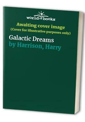 £6.44 • Buy Galactic Dreams By Harrison, Harry Paperback Book The Cheap Fast Free Post
