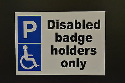£4.99 • Buy DISABLED BADGE HOLDERS ONLY A4 Sign Or Sticker Parking Access Accessible Kerb