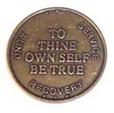 $3.85 • Buy Recovery Coin AA NA CA To Thine Own Self Medallion Token Sobriety Affirmation