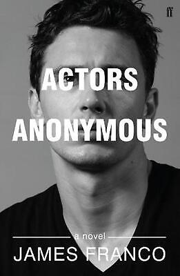 AU24.74 • Buy Actors Anonymous: A Novel By James Franco (English) Paperback Book Free Shipping