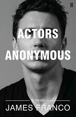AU19.53 • Buy Actors Anonymous: A Novel By James Franco Paperback Book Free Shipping!