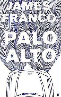AU28.69 • Buy Palo Alto: Storys By James Franco (English) Hardcover Book Free Shipping!